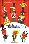 Les Hurluberlus par Konigsburg