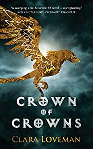 Crown of Crowns (Crown of Crowns Book 1) (English Edition)