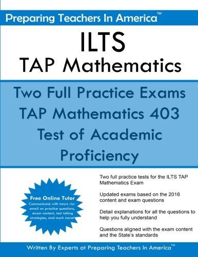 ILTS - TAP Mathematics: Test of Academic Proficiency - Illinois Licensure Testing System