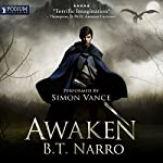 Awaken: The Mortal Mage, Book 1 | B. T. Narro