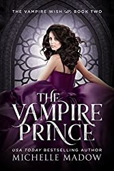 The Vampire Prince (Dark World: The Vampire Wish Book 2)