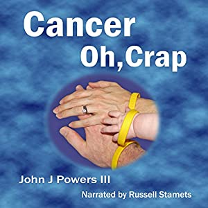 Cancer. Oh, Crap. Audiobook
