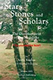 img - for Stars, Stones and Scholars: The Decipherment of the Megaliths as an Ancient Survey of the Earth by Astronomy book / textbook / text book