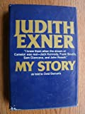 My Story, Judith Katherine Campbell Exner, 0802101399