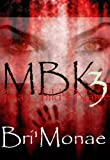 MBK 3: In a Child's Name (My Brother's Keeper)