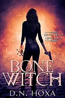 Bone Witch (Winter Wayne Book 1) by [Hoxa, D.N.]