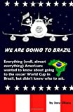 We Are Going to Brazil, Joey Uliana, 1495456994