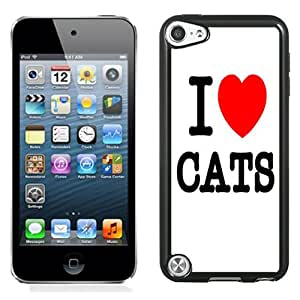 NEW Fashion Custom Designed Cover Case For iPod 5 I Love Cats Black Phone Case