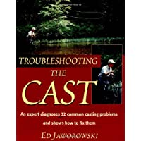 Troubleshooting the Cast: An Expert Dianoses of 32 Common Casting Problems and Shows How to Fix Them
