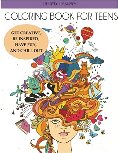 amazoncom coloring book for teens get creative be inspired have fun and chill out teen coloring books 9781942268581 creative coloring books - Coloring Books For Teens