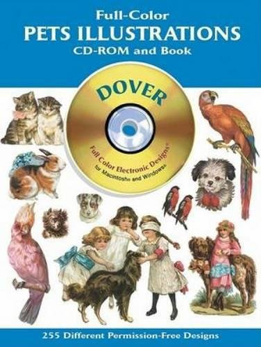 Full-Color Pets Illustrations CD-ROM and Book (Dover Electronic Clip Art) (Pet Clipart)