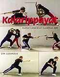 Kalarippayat: India's Ancient Martial Art