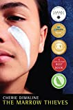 Book cover from The Marrow Thieves by Cherie Dimaline