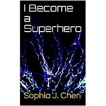 I Become a Superhero