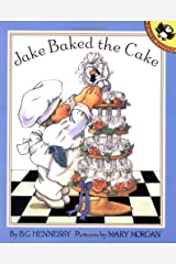 Jake Baked the Cake (Picture Puffins) Paperback
