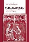 Ulm in Nürnberg: Simon Lainberger und die Bildschnitzer für Michael Wolgemut