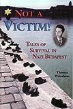 Not A Victim, Thomas Weisshaus, 0981789897