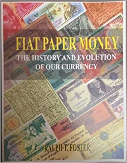 Image result for fiat paper money the history and evolution of our currency