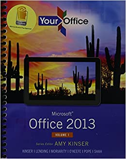 Your Office: Microsoft Office 2013, Vol. 1, MyLab IT with eText and Access Card