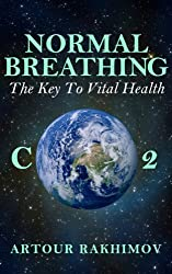 Normal Breathing: The Key to Vital Health (Buteyko Method Book 4) (English Edition)