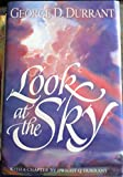 Look at the Sky, George D. Durrant, 0884949257