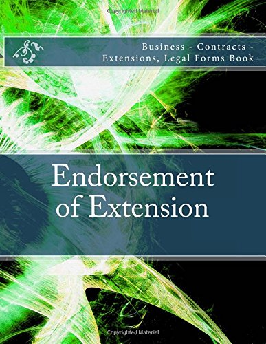 Endorsement of Extension: Business - Contracts - Extensions, Legal Forms Book