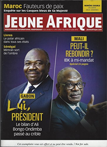 Jeune Afrique du 14 au 27 août 2016 N° 2901-2902: Maroc Fauteurs de Paix, Gabon Lui, Président, Mali Peut-Il Rebondir IBK à mi-mandat