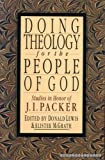 Doing Theology for the People of God, , 0830818707