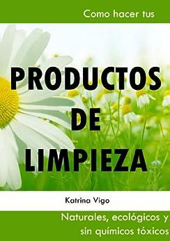 Productos de limpieza naturales como hacer tus propios - Productos de limpieza ecologicos ...