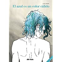 El azul es un color cálido (Spanish Edition)
