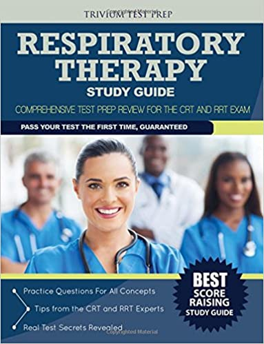 Respiratory Therapy Study Guide: Comprehensive Test Prep Review for