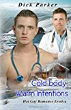 Cold Body, Warm Intentions, Dick Parker, 1627618775
