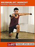 BeFiT Open House: Maximum HIIT Workout- Mike Donavanik
