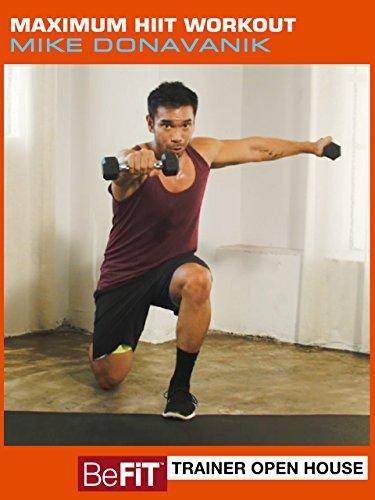 Befit Open House  Maximum Hiit Workout  Mike Donavanik
