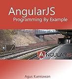 AngularJS Programming by Example