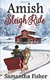 Amish Sleigh Ride: An Amish Christmas (Amish Homestead)