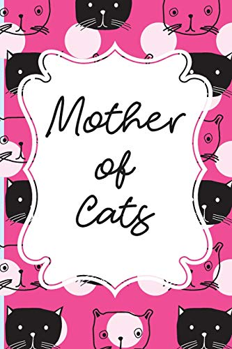 Mother of Cats: Cat Journal - beautiful gift for women, Pink and blue notebook cover with 120 blank, lined pages. por All animal journals