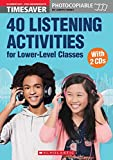 Timesaver '40 Listening Activities for Lower-Level Classes', mit 2 Audio-CDs: Photocopiable, CEFR: A1 - A2 (Helbling Languages / Scholastic)