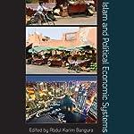 Islam and Political Economic Systems   Abdul Karim Bangura (editor)