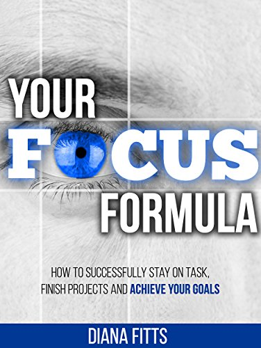 amazon com your focus formula how to successfully stay on task