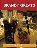 Brandy Greats, Jo Franks, 1486199968