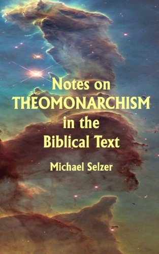 Download Notes on Theomonarchism in the Biblical Text pdf epub