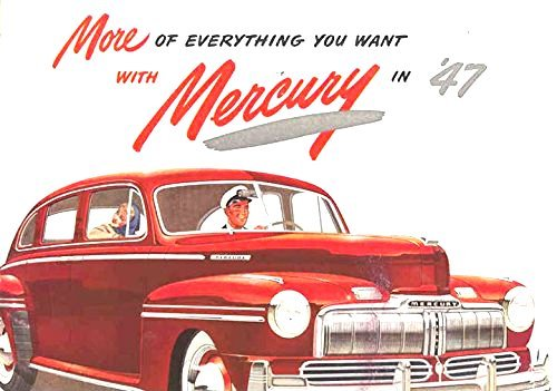 Download 1947 MERCURY FULL COLOR DEALERHIP SALES BROCHURE - Includes All Mercury Coupes, Sedans, Convertible and Wagons - ADVERTISMENT - LITERATURE 47 pdf epub