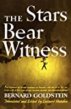 img - for The Stars Bear Witness book / textbook / text book