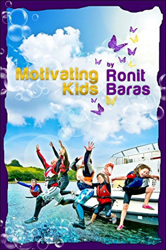 Download Motivating Kids: How to raise great kids easily Pdf