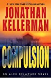 Compulsion, Jonathan Kellerman, 034546527X