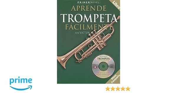 Amazon.com: Primer Nivel: Aprende Trompeta Facilmente: (Spanish edition of Step One - Teach Yourself Trumpet) (9780825627927): Victor M. Barba: Books