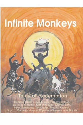 Infinite Monkeys: Stories of Redemption