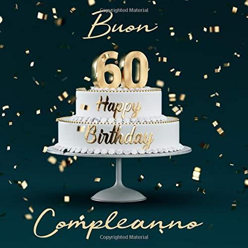 Auguri Buon Compleanno 60 Anni.Buon Compleanno 60 Anni Libro Degli Ospiti Con 110 Pagine