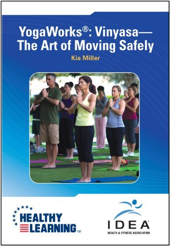 Yogaworks    Vinyasa The Art Of Moving Safely By Kia Miller